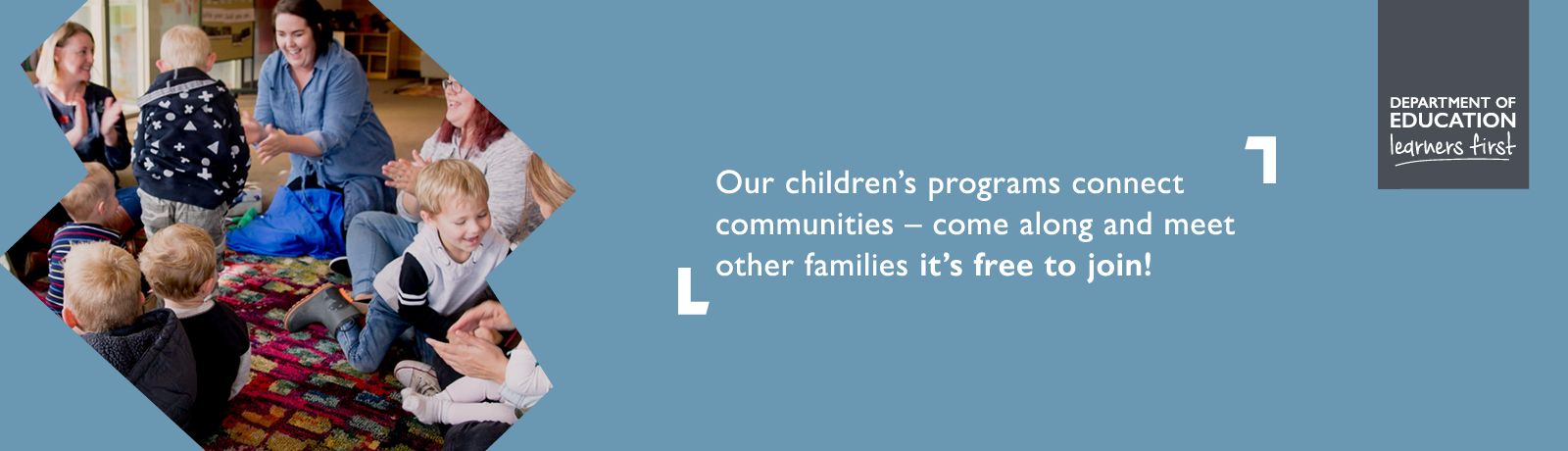 Our children's programs connect communities - come along and meet other families, it's free to join!
