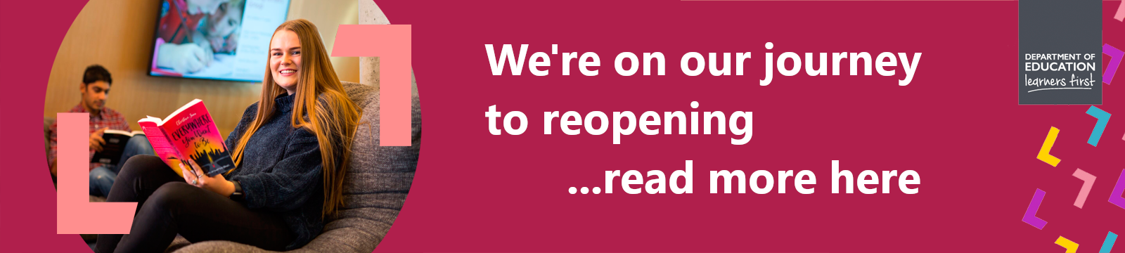 More services coming soon. Click here for more info. We're on our journey to reopening.