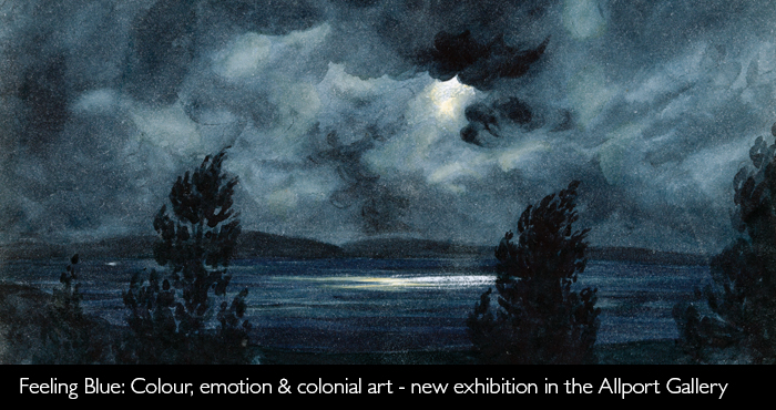 Feeling Blue: Colour, emotion & colonial art - new exhibition in the Allport Gallery